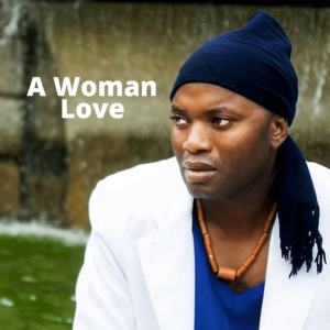 A Woman Love by King Baba James