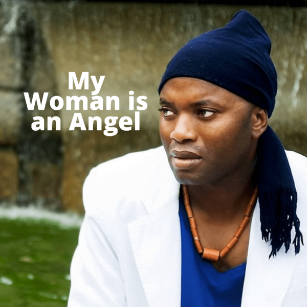 My Woman is An Angel by King Baba James