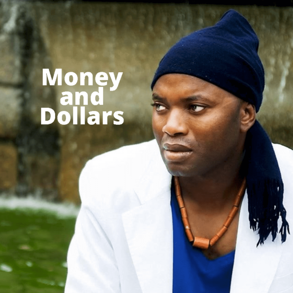 Money and Dollars by King Baba James